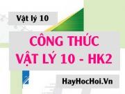 Công thức Vật lý 10 HK2 tổng hợp đầy đủ chi tiết - Vật...